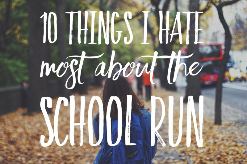 10 things I hate about the school run