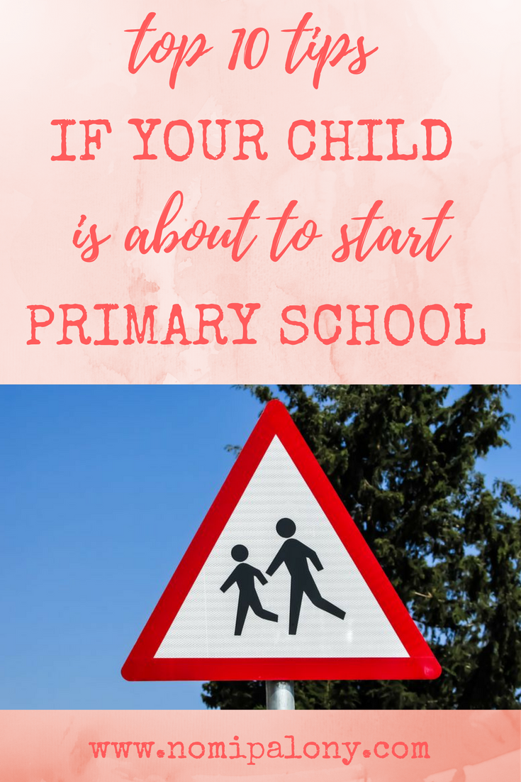 So helpful! Top 10 tips for parents with a child about to start primary school.