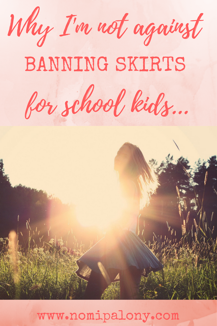 Why I'm not totally against banning skirts for school....