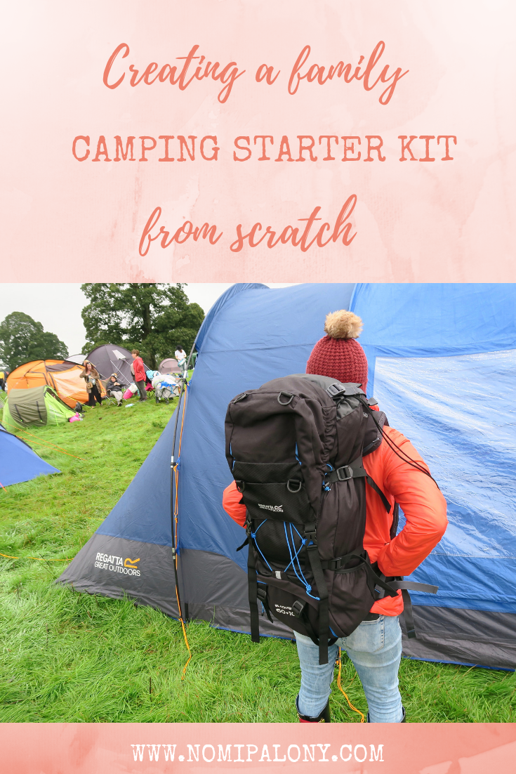 Creating a family camping starter kit from scratch - what you need and where you can buy it from to have the perfect first camping trip.