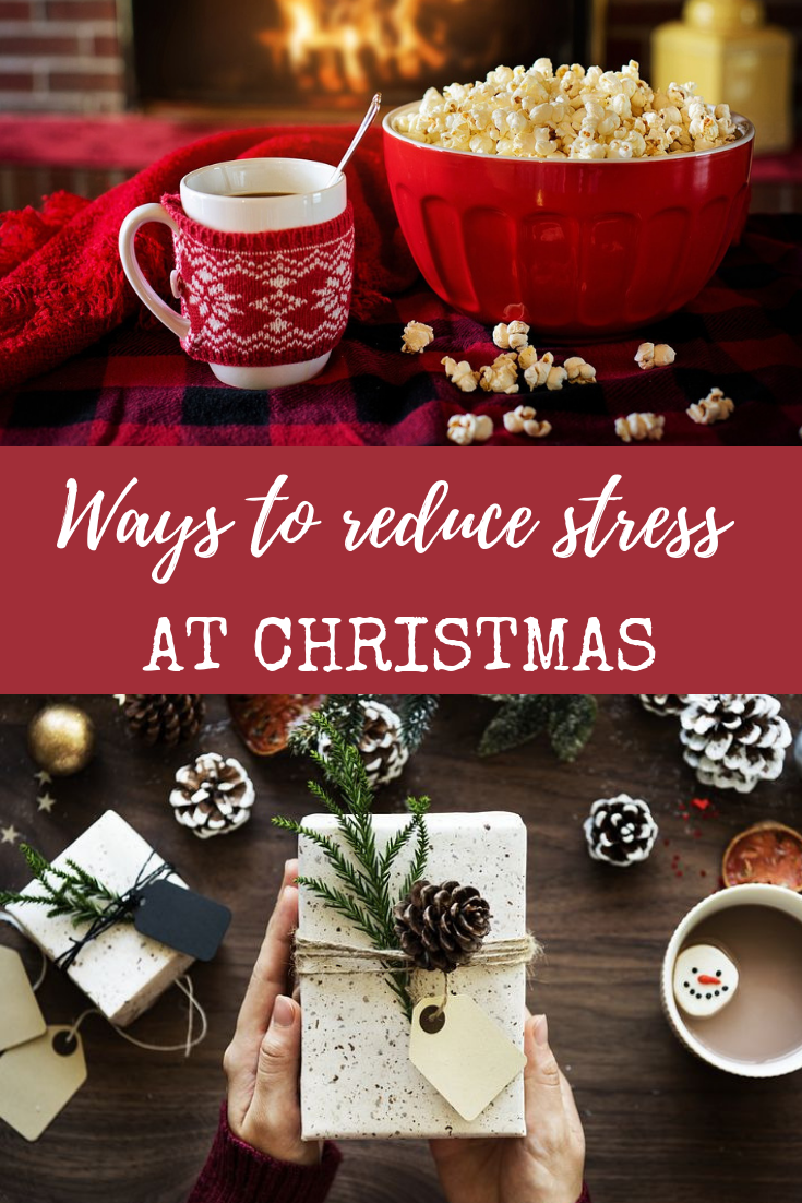 Ways to reduce stress at Christmas
