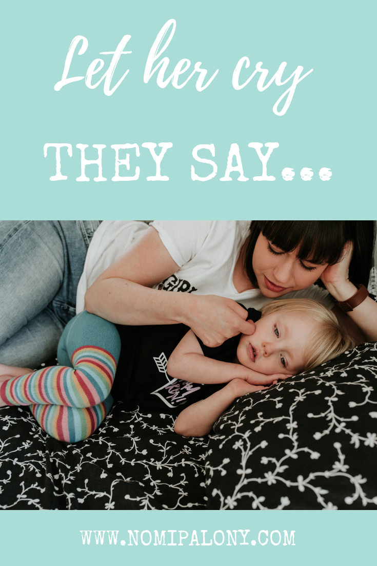 I wrote this post in the middle of the night one night, exhausted when my daughter kept waking but frustrated by people repeatedly telling me to just let her cry.